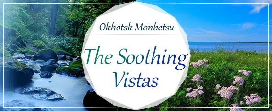 The Soothing Vistas of Okhotsk Monbetsu